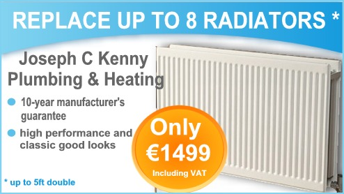 Replace up to 8 radiators in your home for €1499 including VAT with 10 year manufacturer's guarantee - up to 5ft double radiators. Replacement Radiator offer from Joseph C Kenny Plumbing & Heating, Co. Cork